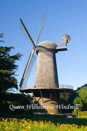 Queen Wilhelmina Windmill, Golden Gate Park, San Francisco